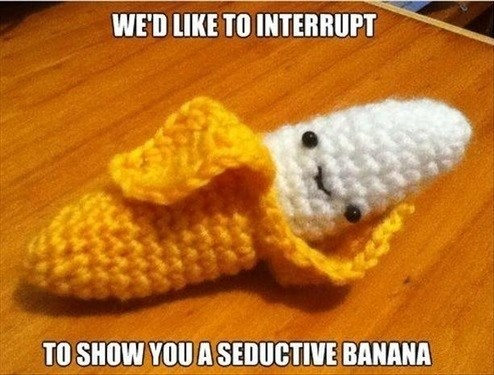 Oh, my, what a sexy sexy banana